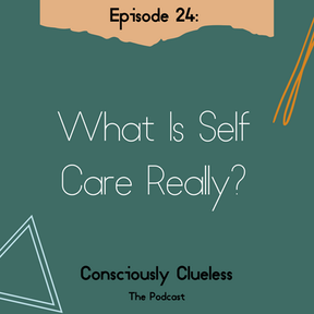 What Is Self Care Really?