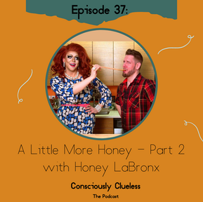 A Little More Honey - Part 2