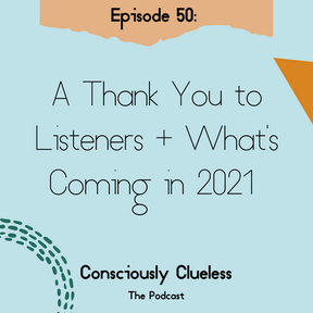 A Thank You to Listeners + What's Coming in 2021