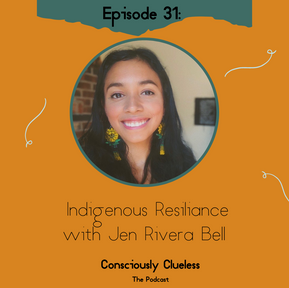 Indigenous Resilience with Jen Rivera Bell