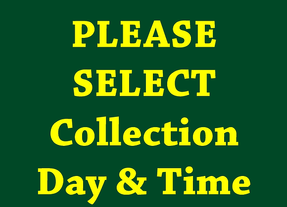 Collection Day & Time