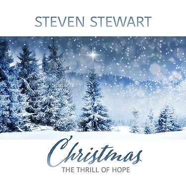 StevenStewart_ChristmasTheThrillOfHope_A