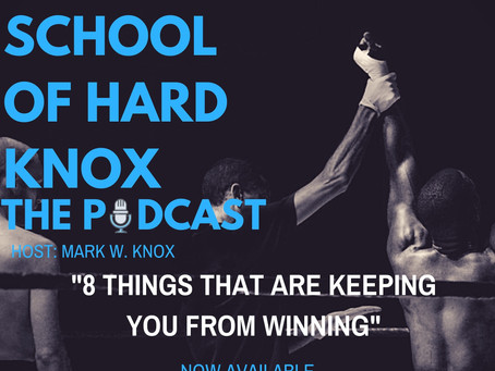 #20: 8 THINGS THAT ARE KEEPING YOU FROM WINNING!