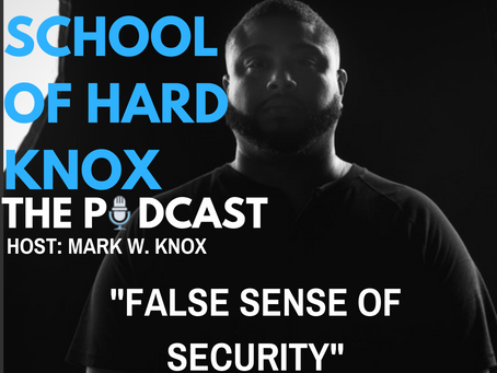 #37: False Sense of Security