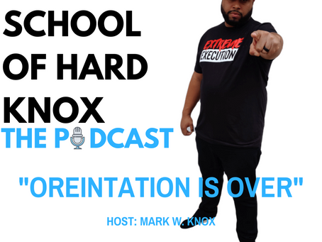 #15: Orientation is OVER
