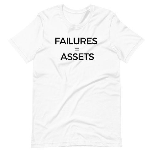 Failures = Assets