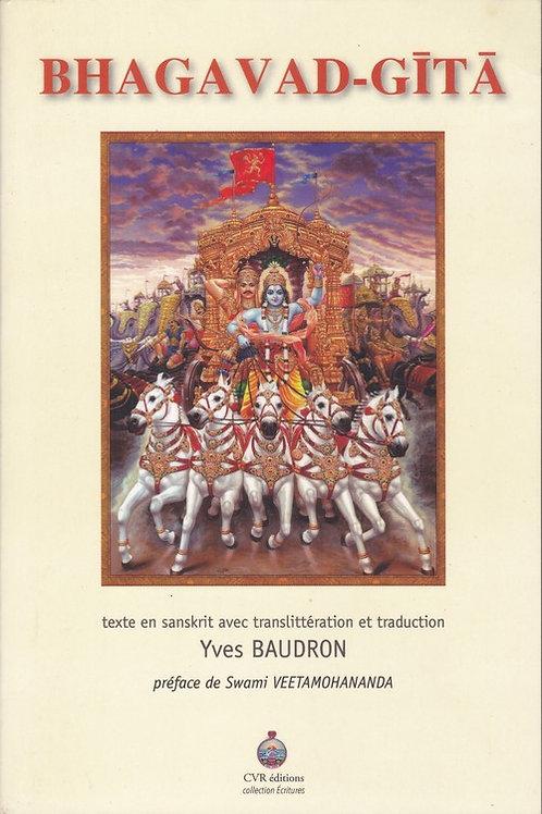 Bhagavad-Gita (texte sankrit, traduction Yves Baudron)