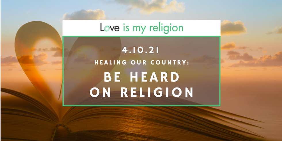 Healing our Country: Be Heard on Religion