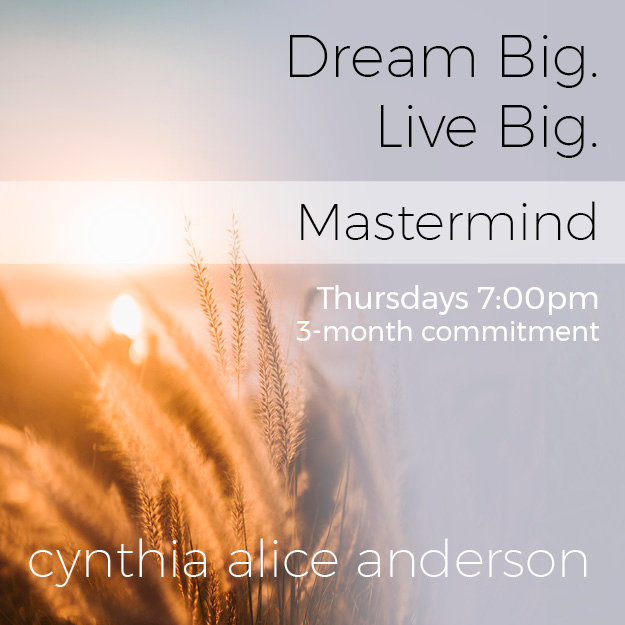 Dream Big. Live Big. MASTERMIND • 7PM