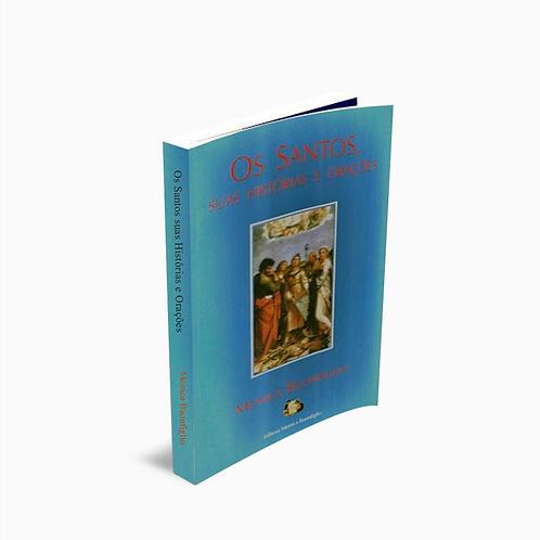 Os Santos, suas Histórias e Orações