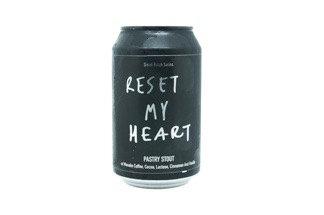 Reset My Heart - Stout Pâtissière