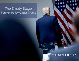The Empty Stage: Foreign policy under Trump