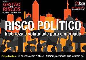 REVISTA Gestão Risco edição 125, Risco Polítco, Bolsonaro, Museu Nacional, Incêndio museu