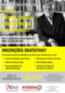 Palestra Inteligência em riscos. Antonio Brasiliano - interconectividade, riscos cruzados, fatores de riscos.