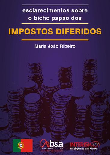 Publicação Esclarecimentos sobre o bicho papão dos IMPOSTOS DIFERIDOS