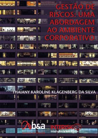 Gestão  de Riscos: uma abordagem ao ambiente corporativo