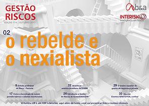 Rebelde, Nexialista, VUCA, VICA, Gestão de Risco, Revista GR, Ousadia, Revista corporativa,