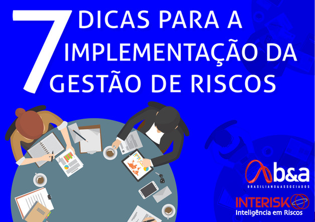 Ebook 7 DICAS PARA A IMPLEMENTAÇÃO DA GESTÃO DE RISCOS