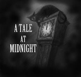 A Tale at Midnight