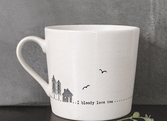 I bloody love tea... Porcelain Mug