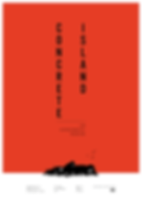 CONCRETE_ISLAND_poster_v5-01.png