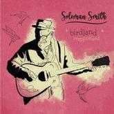 Soloman Smith | Birdland Reappraised
