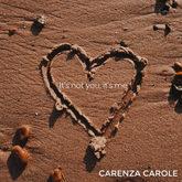 Carenza Carole | It's Not You, It's Me