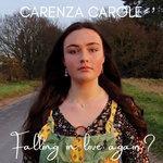Carenza Carole | Falling In Love Again?