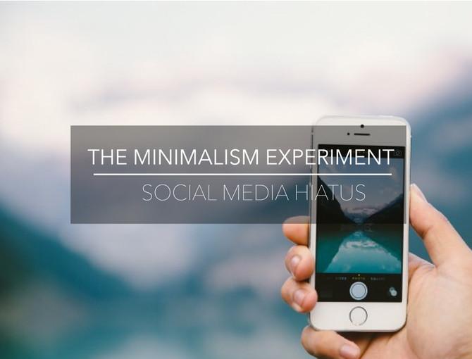The Minimalism Experiment W7: Social Media Hiatus
