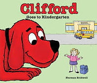 clifford goes to kindergarten.jpeg
