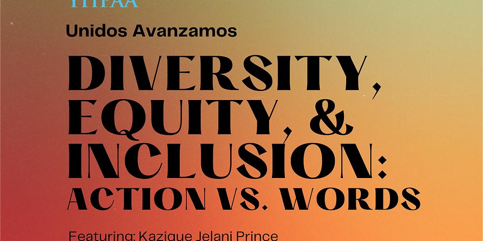Unidos Avanzamos: Session 3, DEI: Actions vs. Words