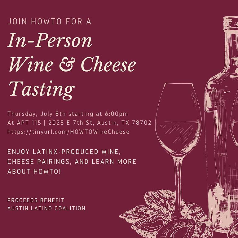 HOWTO Virtual Wine & Cheese Tasting