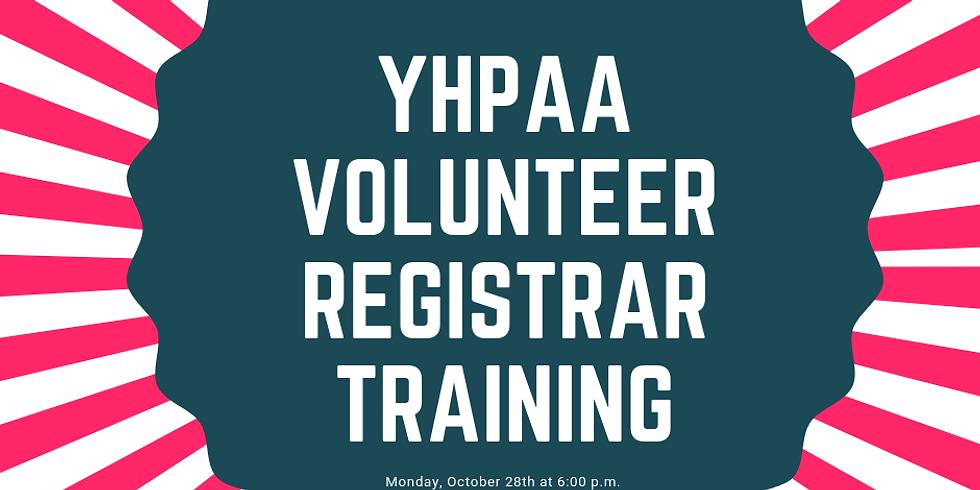 YHPAA Volunteer Registrar Training