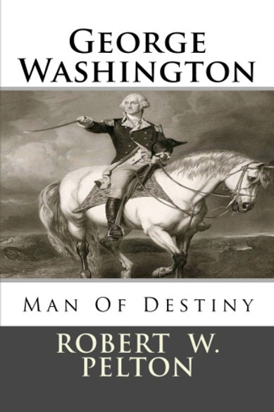George Washington Man of Destiny