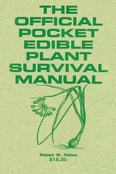 The Official Pocket Edible Plant Survival Manual