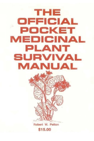 The Official Pocket Medicinal Plant Survival Manual