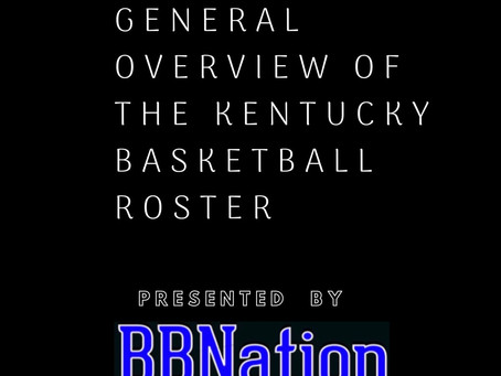 Previewing the Kentucky Basketball Team