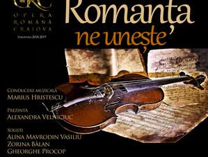 """Concertul """"Romanţa ne uneşte"""", la Craiova - 25 noiembrie 2018"""