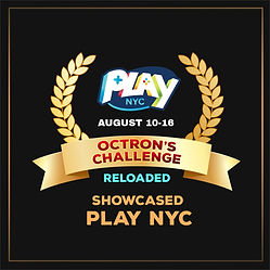 Octrons Challenge Reloaded game selected for showcase Play NYC , New York gaming convention on 10 August 2020 www.play-nyc.com/schedule-2020