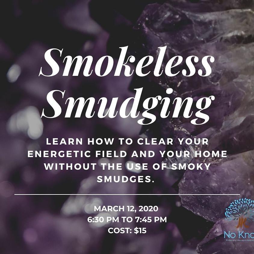 Smokeless Smudging