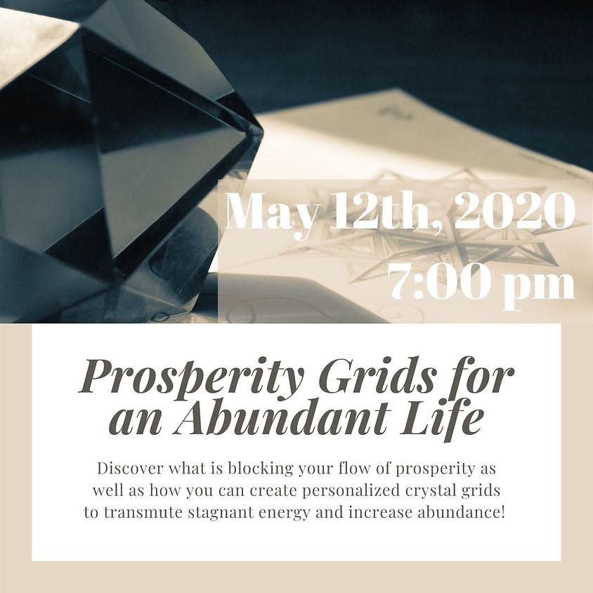 Prosperity Grids for an Abundant Life