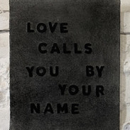 Love calls you by your name