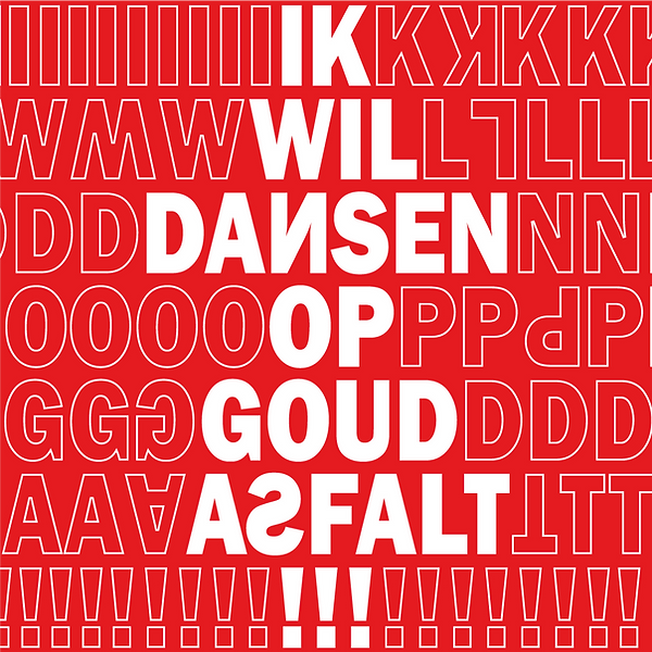 IK-WIL-DANSEN-OP-GOUDASFALT-[1080x1080].