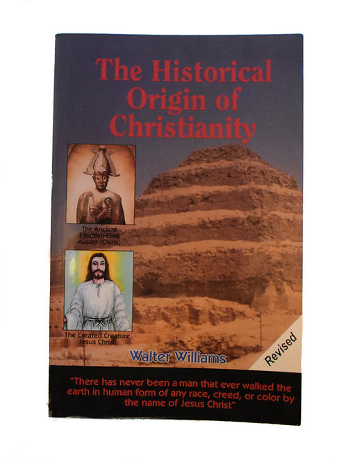 The Historical History of Christianity