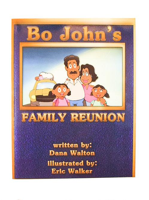 Bo John's Family Reunion