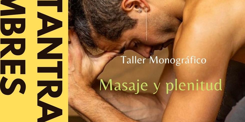 Taller Monográfico: Masaje y Plenitud