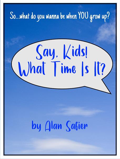 *Say, Kids! poster_tagline.tiff