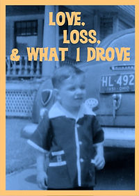 Love, Loss, & What I Drove by Alan Safier