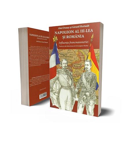 A. Douay, G. Hertault, Napoleon al III-lea si Romania. Influenta francmasoneriei