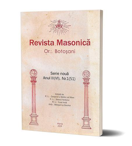 Revista Masonica Or:. Botosani Anul II, nr. 1 (51)